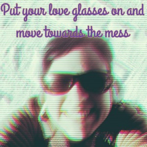 put your love glasses on